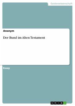Der Bund im Alten Testament