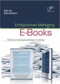 Erfolgreiches Marketing von E-Books - Bardeleben, Martin