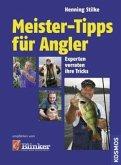 Meister-Tipps für Angler