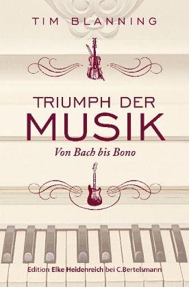 Triumph der Musik - Blanning, Tim