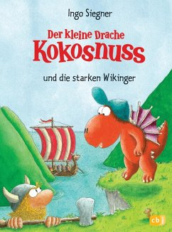 Der kleine Drache Kokosnuss und die starken Wikinger / Die Abenteuer des kleinen Drachen Kokosnuss Bd.14 - Siegner, Ingo
