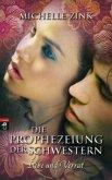 Liebe und Verrat / Die Prophezeiung der Schwestern Bd.2