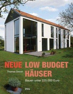 Neue Low-Budget-Häuser - Drexel, Thomas