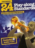 24 Play-Along Standards With A Live Rhythm Section - Trumpet, m. 2 Audio-CDs