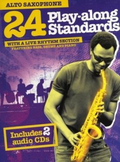 24 Play-Along Standards With A Live Rhythm Section - Alto Saxophone, m. 2 Audio-CDs