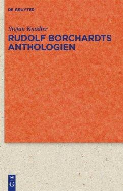 Rudolf Borchardts Anthologien - Knödler, Stefan