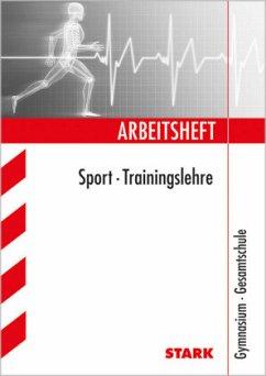 Arbeitsheft Sport für G8. Trainingslehre. Gymna...