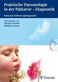 Praktische Pneumologie in der Pädiatrie - Diagnostik