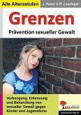Grenzen Prävention sexueller Gewalt an Kindern und Jugendlichen