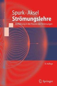 Strömungslehre, m. CD-ROM - Spurk, Joseph H.; Aksel, Nuri