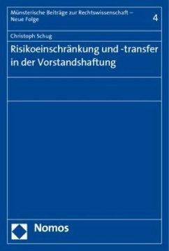 Risikoeinschränkung und -transfer in der Vorsta...