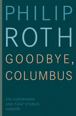 Goodbye, Columbus - Roth, Philip