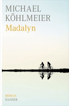 Madalyn - Köhlmeier, Michael