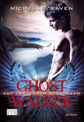 Auf lautlosen Schwingen / Ghostwalker Bd.3 - Raven, Michelle