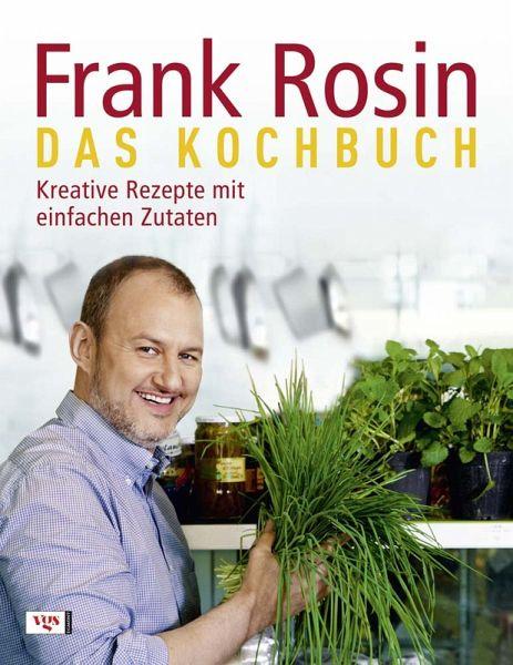 Das Kochbuch - Rosin, Frank