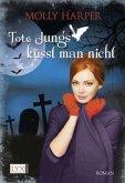 Tote Jungs küsst man nicht / Jane Jameson Bd.2