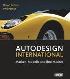Autodesign International. Marken, Modelle und ihre Macher