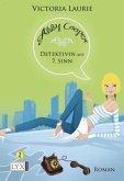 Detektivin mit siebtem Sinn / Abby Cooper Bd.1