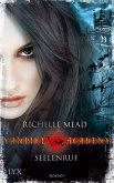 Seelenruf / Vampire Academy Bd.5