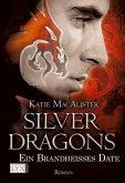 Ein brandheißes Date / Silver Dragons Trilogie Bd.1