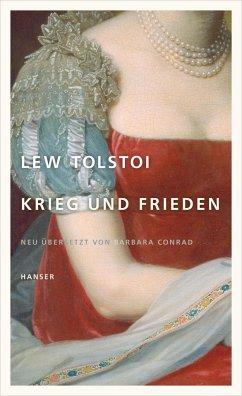 Krieg und Frieden - Tolstoi, Leo N.