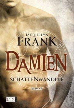 Damien / Schattenwandler Bd.4 - Frank, Jacquelyn