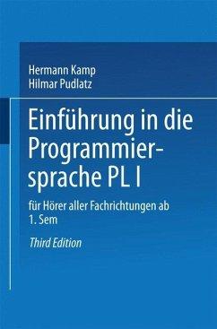 Einführung in die Programmiersprache PL/I - Kamp, Hermann