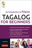 Tagalog for Beginners: An Introduction to Filipino, the National Language of the Philippines (MP3 Audio CD Included) [With MP3]