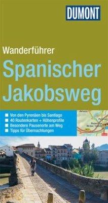 DuMont Wanderführer Spanischer Jakobsweg - Büscher, Tobias