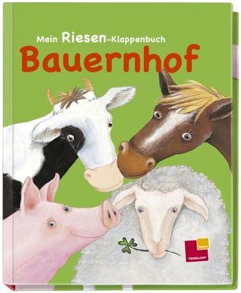 Mein Riesen-Klappenbuch Bauernhof