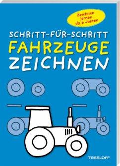 Schritt-Für-Schritt Fahrzeuge zeichnen - Pautner, Norbert