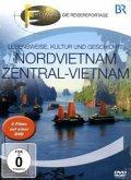 Fernweh - Lebensweise, Kultur und Geschichte: Vietnam & Zentralvietnam