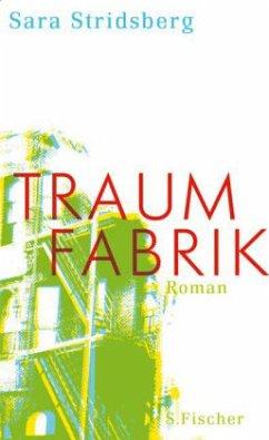 Traumfabrik - Stridsberg, Sara