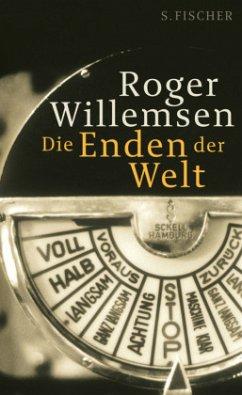 Die Enden der Welt - Willemsen, Roger
