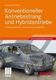 Konventioneller Antriebsstrang und Hybridantriebe