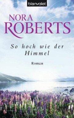 So hoch wie der Himmel / Templeton Trilogie Bd.1 - Roberts, Nora