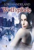 Wolfspfade / Geschöpfe der Nacht Bd.6