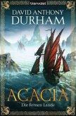 Die Fernen Lande / Acacia Trilogie Bd.2