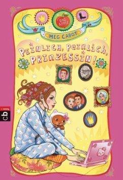 Peinlich, peinlich, Prinzessin! / Prinzessin Mia Bd.9 - Cabot, Meg