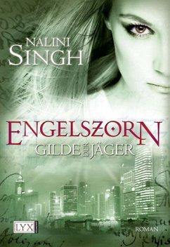 Engelszorn / Gilde der Jäger Bd.2 - Singh, Nalini