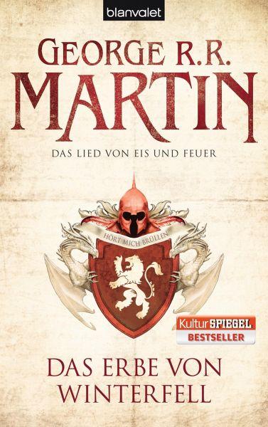 Das Erbe von Winterfell / Das Lied von Eis und Feuer Bd.2 - Martin, George R. R.