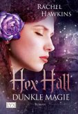 Dunkle Magie / Hex Hall Bd.2
