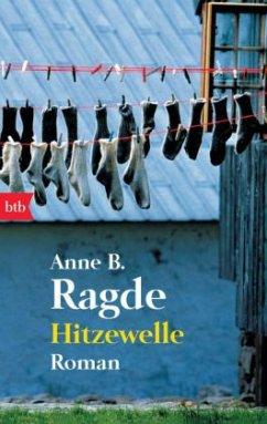 Hitzewelle / Die Lügenhaus-Serie Bd.3 - Ragde, Anne B.