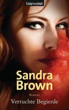 Verruchte Begierde - Brown, Sandra