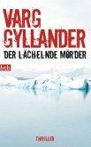 Der lächelnde Mörder / Ulf Holtz Bd.1