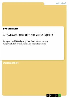 Zur Anwendung der Fair Value Option - Menk, Stefan