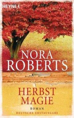 Herbstmagie / Jahreszeitenzyklus Bd.3 - Roberts, Nora