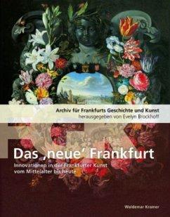 Das 'neue' Frankfurt - Freigang, Christian; Dauss, Markus