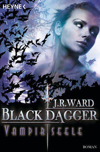 Vampirseele / Black Dagger Bd.15 - Ward, J. R.