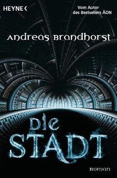 Die Stadt - Brandhorst, Andreas